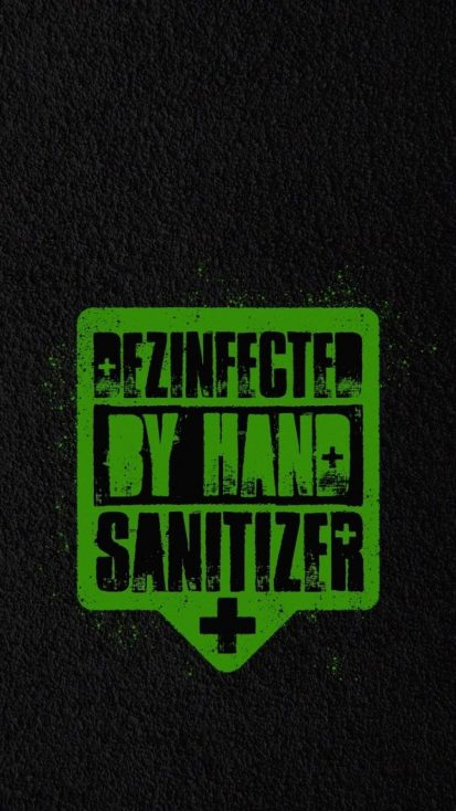 DISINFECTED By Hand Sanitizer iPhone Wallpaper