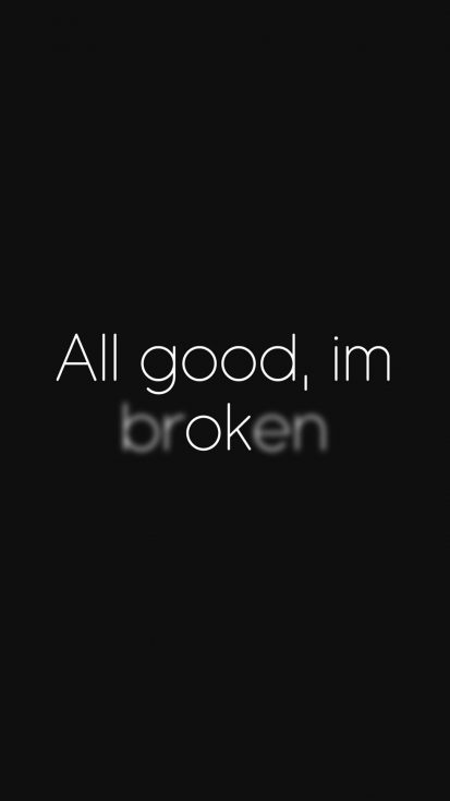 I am Broken iPhone Wallpaper
