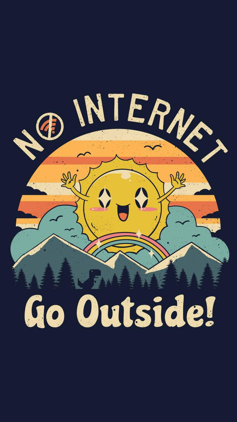 No Internet Go Outside iPhone Wallpaper